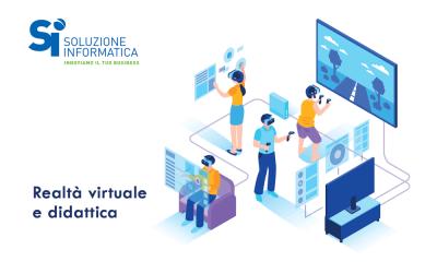 La Realtà virtuale applicata alla Didattica