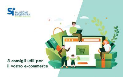 5 consigli per far crescere il tuo e-commerce