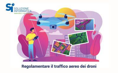 Regolamentare il traffico aereo dei droni