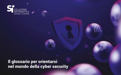 Il glossario della sicurezza informatica