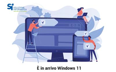 Windows 11 sta arrivando: ecco un'anteprima